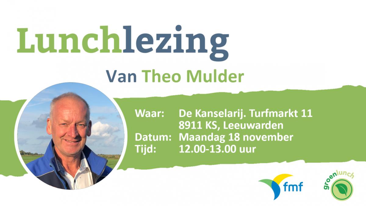 Uitnodiging Groenlunch: Theo Mulder