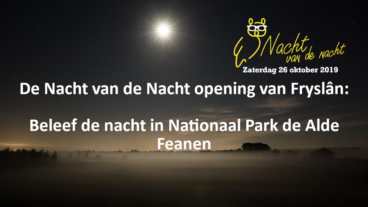 De Friese opening van de Nacht van de Nacht: beleef de Alde Feanen!