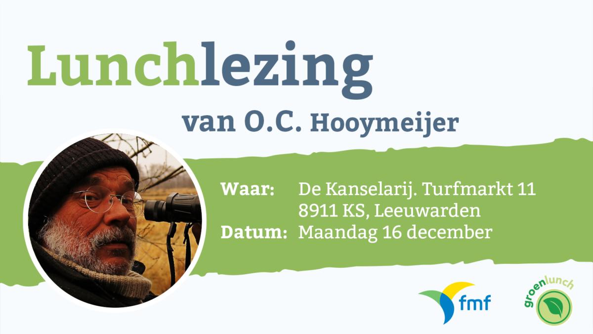 Uitnodiging Groenlunch: O.C. Hooymeijer