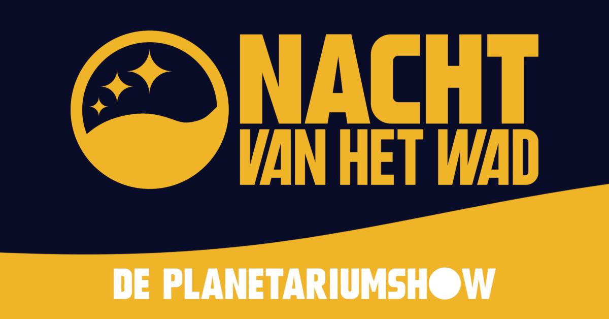 Terugkijken: Planetariumshow 'Nacht van het Wad'