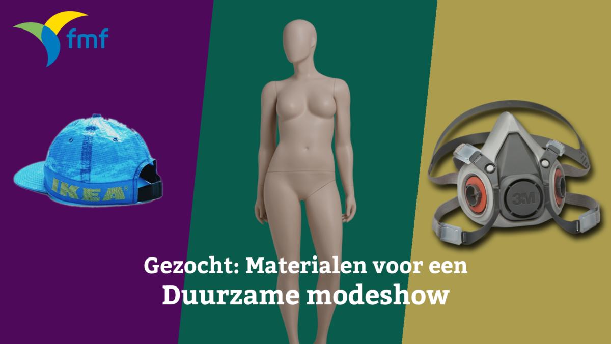 Gezocht: materialen voor een duurzame modeshow