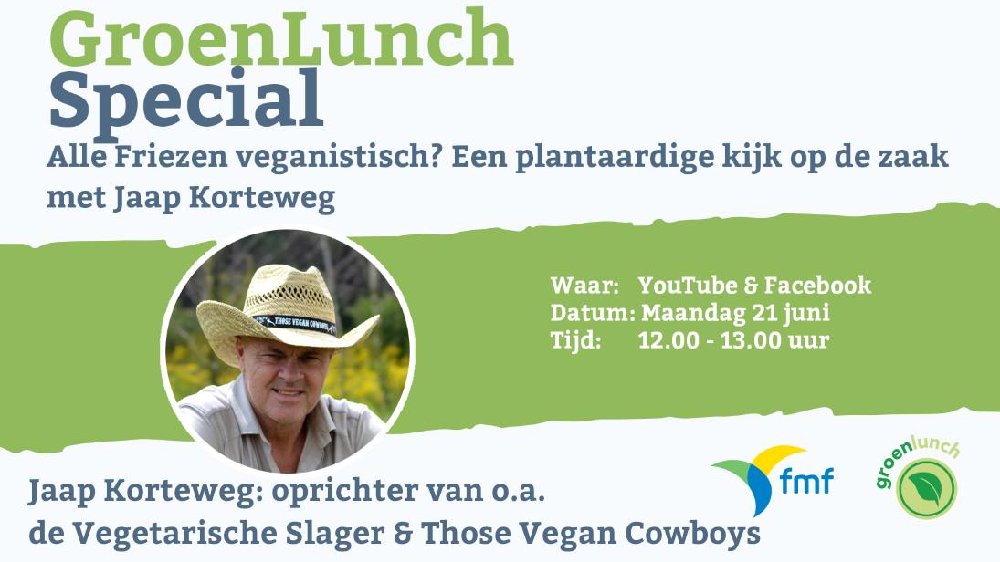 Groenlunch Special: Vegan Fryslân? Met Jaap Korteweg